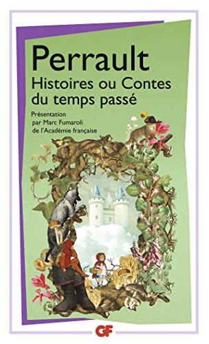 Histoires ou contes du temps passé