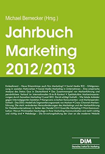 Jahrbuch Marketing 2012/2013: Trendthemen und Tendenzen