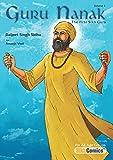 Guru Nanak, The First Sikh Guru, Volume 2 (Sikh Comics for Children & Adults)