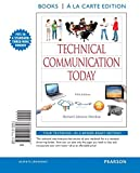 Technical Communication Today, Books a la Carte Edition (5th Edition) by Richard Johnson-Sheehan (2014-08-15)