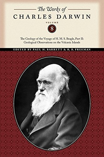 The Works of Charles Darwin, Volume 8: The Geology of the Voyage of the H. M. S. Beagle, Part II: Geological Observations on the Volcanic Islands by Charles Darwin (2010-02-15) par Charles Darwin