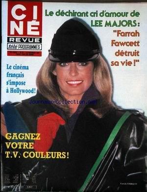 CINE TELE REVUE [No 52] du 24/12/1981 - LEEMAJORS ET FARRAH FAWCETT - LE CINEMA FRANCAIS A HOLLYWOOD - FRANCOIS VALERY. par Collectif