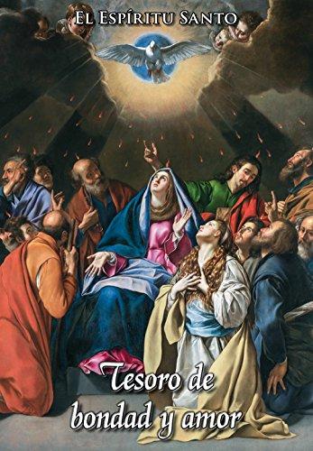 El Espíritu Santo, Tesoro de Bondad y de Amor por Caballeros de la Virgen