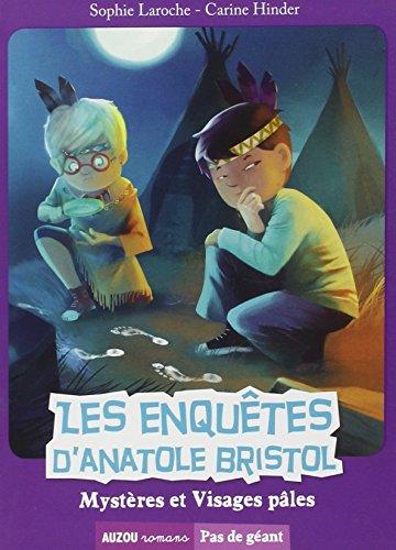 les-enquetes-danatole-bristol-tome-2-mysteres-et-visages-pales-coll-pas-de-geant