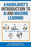 https://libros.plus/a-radiologists-introduction-to-ai-and-machine-learning/