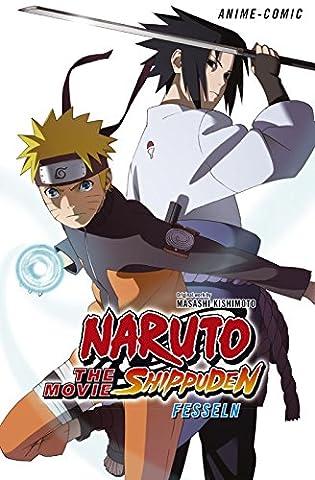 Naruto the Movie: Shippuden - Fesseln