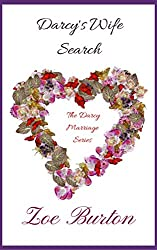 Darcy's Wife Search: A Pride & Prejudice Novella (Darcy Marriage Series Book 1)