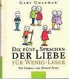 Die fünf Sprachen der Liebe für Wenig-Leser.