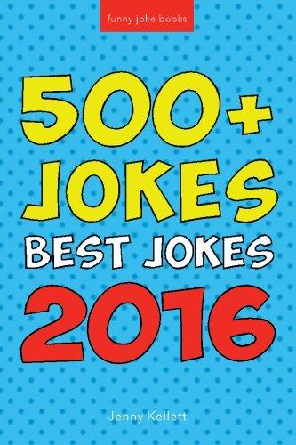 Jokes: Best Jokes 2016: Funny Books to Make you LOL: Volume 1 (Joke Books) por Jenny Kellett