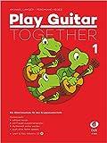 Play Guitar Togester 1: Die Gitarrenschule für den Gruppenunterricht inkl. Bonus-CD