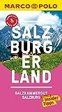 MARCO POLO Reiseführer Salzburg, Salzburger Land: inklusive Insider-Tipps, Touren-App, Update-Service und NEU: Kartendownloads (MARCO POLO Reiseführer E-Book)