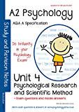 AQA (A) A2 Psychology Unit 4: Psychological Research and Scientific Methods: Exam Notes,  Exam Questions with Model Answers written by Examiners