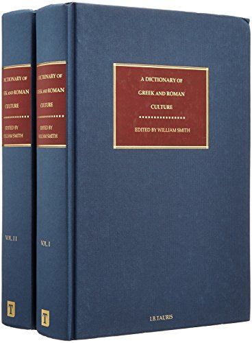 A Dictionary of Greek and Roman Culture (Tauris Academic Resource)
