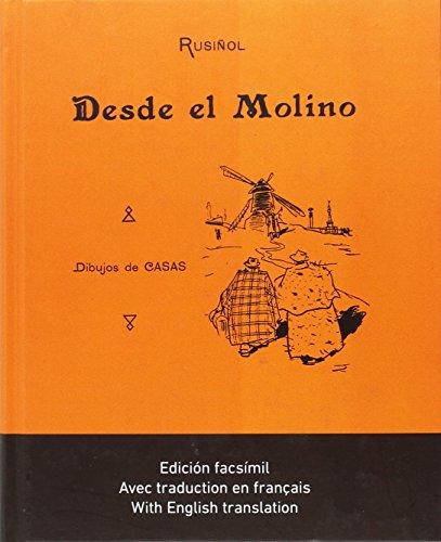 Desde el Molino: Edición facsímil, con traducciones al francés i al inglés