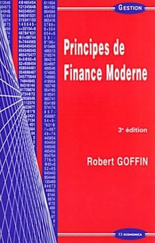 Principes de finance moderne. : 3ème édition par Robert Goffin