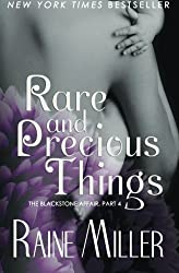 Rare and Precious Things (Blackstone Affair) (Volume 4) by Raine Miller (2014-02-28)