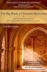 [The Big Book of Christian Mysticism: The Essential Guide to Contemplative Spirituality] (By: Carl McColman) [published: August, 2010]