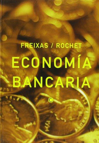 Economía bancaria por Xavier Freixas