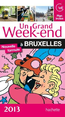 Un Grand Week-End à Bruxelles 2013