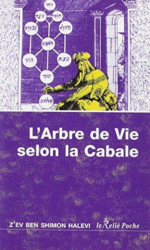 L'arbre de vie : Introduction à la Cabale (Le Relié Poche) por Z'ev Ben Shimon Halevi