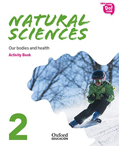 New Think Do Learn Natural Sciences 2. Activity Book. Our bodies and health (National Edition)