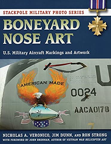 Boneyard Nose Art (Stackpole Military Photo Series)