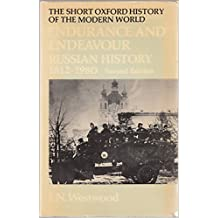 Endurance and Endeavour: Russian History, 1812-1980 (Short Oxford History of the Modern World)