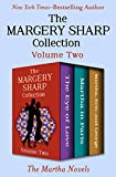 The Margery Sharp Collection Volume Two: The Martha Novels (English Edition)