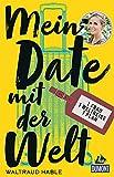 Produkt-Bild: Mein Date mit der Welt: Eine Frau. Eine Weltreise. Ein Plan. (DuMont Welt - Menschen - Reisen)