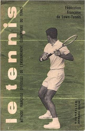 Ebooks Télécharger Kostenlos Englisch Le Tennis Méthode Française