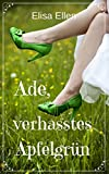 Ade, verhasstes Apfelgrün (German Edition)