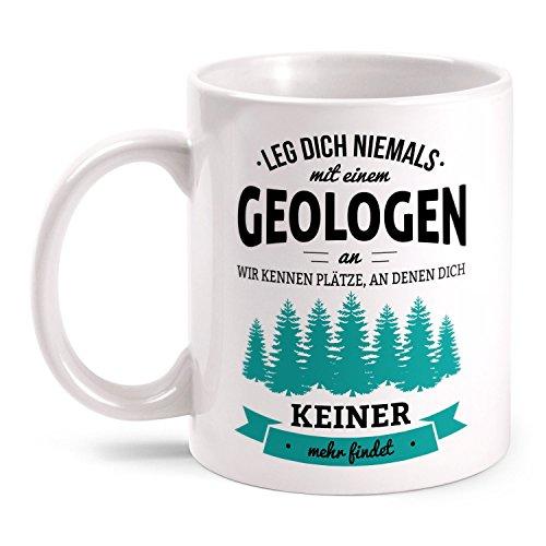 Fashionalarm Tasse Leg dich niemals mit einem Geologen an beidseitig bedruckt mit Spruch | Geburtstag Geschenk Idee Geowissenschaftler Geologie, Farbe:weiß