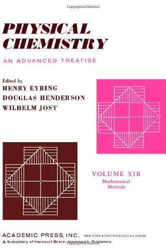 Physical Chemistry: Mathematical Methods v. 11B