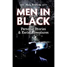 Men in Black: Personal Stories & Eerie Adventures