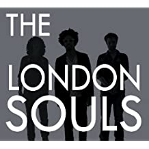 The London Souls by The London Souls (2011-07-12)