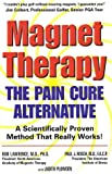 Magnet Therapy: The Pain Cure Alternative