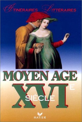 MOYEN AGE. XVIème siècle par Anne Armand