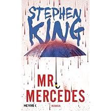 Mr. Mercedes: Roman (Bill-Hodges-Serie, Band 1)