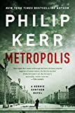 Metropolis (A Bernie Gunther Novel, Band 14)
