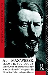 From Max Weber: Essays in Sociology (Routledge Classics in Sociology)