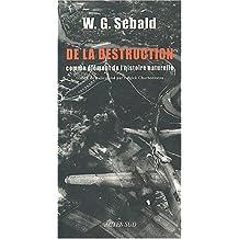 De la destruction comme élément de l'histoire naturelle