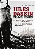 Jules Dassin - Films noirs : Les Démons de la liberté / La Cité sans voiles - Coffret 3 DVD [inclus 1 livret de 80 pages]