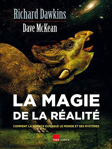 La magie de la réalité par Richard Dawkins