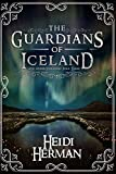 The Guardians of Iceland and Other Icelandic Folk Tales