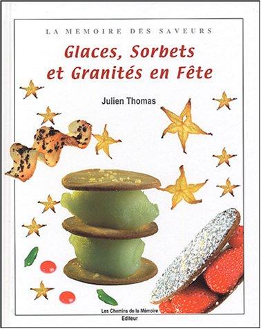 Glaces, sorbets et granités