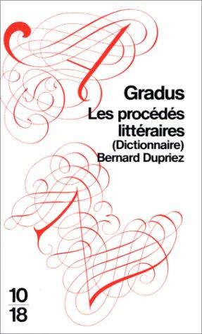 DICTIONNAIRE GRADUS. Les procédés littéraires