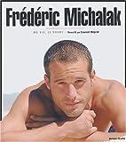 Frédéric Michalak : Ma vie, le rugby