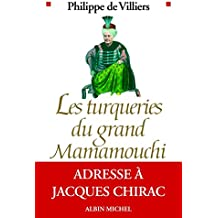 Les Turqueries du grand Mamamouchi : Adresse à Jacques Chirac (Essais Doc.)