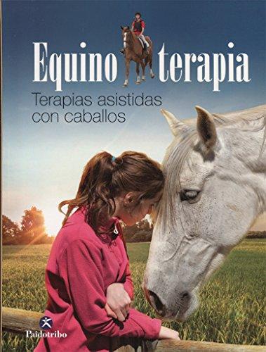 Equino terapia (Medicina) por Equipo Parramón
