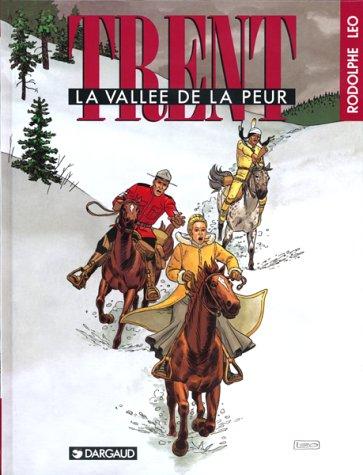 Trent, tome 4 : La Vallée de la peur par Rodolphe
